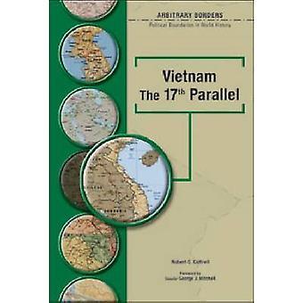 Vietnam - de 17e Parallel door Robert Cottrell - 9780791078341 boek