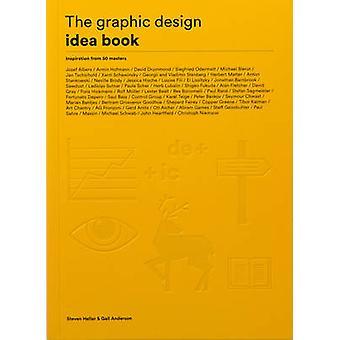 Le graphisme idée livre - Inspiration de 50 maîtres par Steven H
