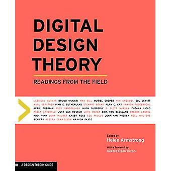 Digital Design Theory - Readings from the Field by Keetra Dean Dixon -