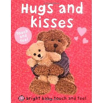 Hugs and Kisses (Bright Baby Touch and Feel)