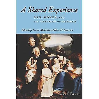 Una experiencia compartida: Mujeres, hombres y la historia de género
