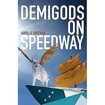 Demigods on Speedway