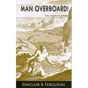 Man Overboard!: The Story of Jonah