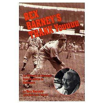 Rex Barneyn kiitos: 50 vuotta baseball Brooklyn Baltimore