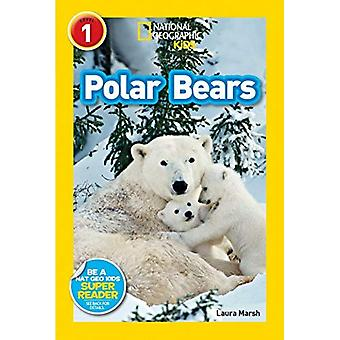 Polar Bears (National Geographic Kids Super Readers: Level 1)