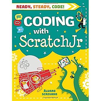 Ready, Steady, Code!: Coding with Scratch Jr (Ready, Steady, Code!)