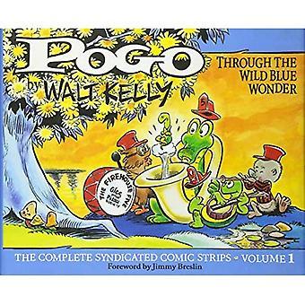 Complete Pogo: Through the Wild Blue Wonder: v. 1