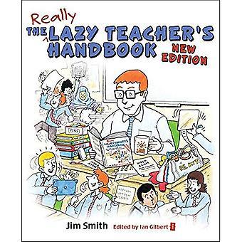 Manuel de l'enseignant paresseux, Revised Edition: comment vos élèves apprennent plus quand vous enseignez moins