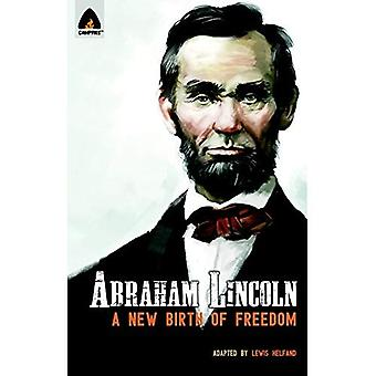 Abraham Lincoln: From the Log Cabin to the White House: Campfire Heroes Line