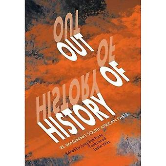 Out of history: Re-imagining South Africans pasts