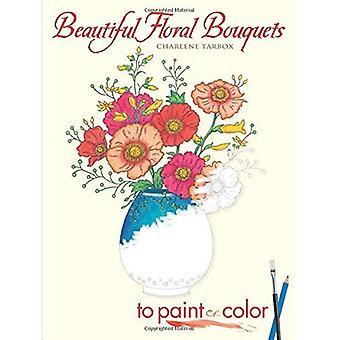 Schöne Blumensträuße: Lack oder Farbe (Dover Kunst Malbuch)