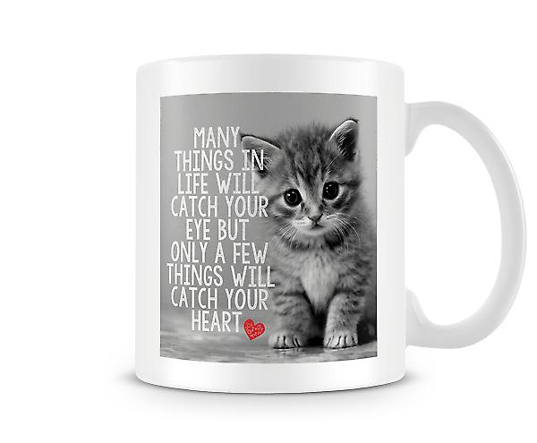 Many Things In Life Will Catch Your Eye Mug
