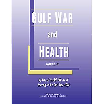 Gulf War and Health: Volume 10: Update of Health Effects of Serving in the Gulf War, 2016