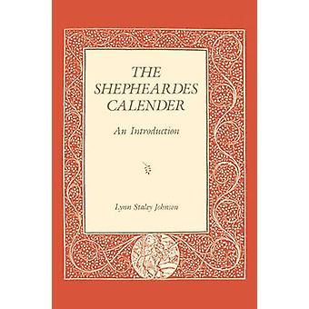 The Shepheardes Calender An Introduction by Johnson & Lynn Staley