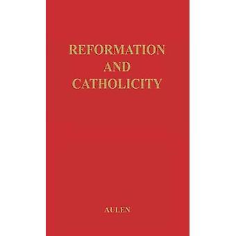 Reformationen og katolicismen af Aulen & Gustaf