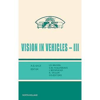 VISION IN Fahrzeugen III von GALE