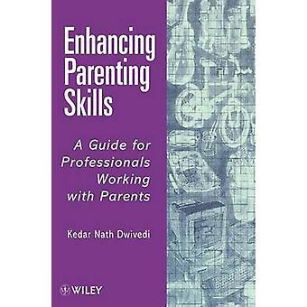 Styrke foreldre ferdigheter av Dwivedi