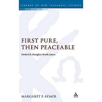 Første ren så fredsommelige Frederick Douglass mørket og brev af James af Aymer & Margaret P.