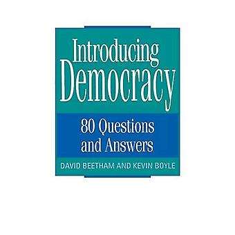 Introducing Democracy Eighty Questions and Answers by Beetham & David