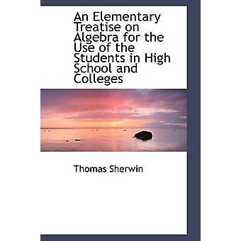 أطروحة ابتدائية على الجبر لاستخدام الطلبة في المدارس الثانوية والكليات شيرون توماس آند