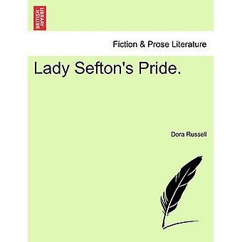 Lady Seftons stolthed. af Russell & Dora