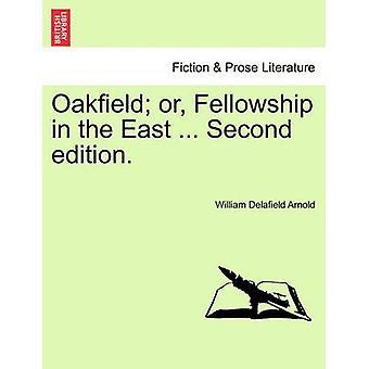 東の Oakfield やフェローシップ...第2版。アーノルド & ウィリアム・ Delafield 氏