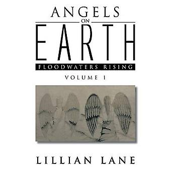 Angels on Earth Floodwaters Rising by Lane & Lillian