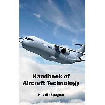 Handbook of Aircraft Technology by Spagner & Natalie