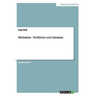 Mediation  Verfahren und Grenzen by Bu & Anja