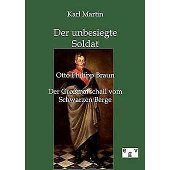 Unbesiegte der Soldat por Martin y Karl