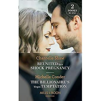 Reunited By A Shock Pregnancy: Reunited by a Shock Pregnancy / The Billionaire's Virgin Temptation (Mills & Boon Modern)