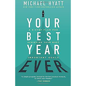 Your Best Year Ever by Michael Hyatt - 9780801075896 Book