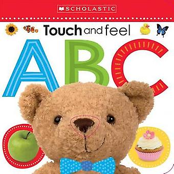 Touch and Feel ABC by Scholastic - 9780545903172 Book