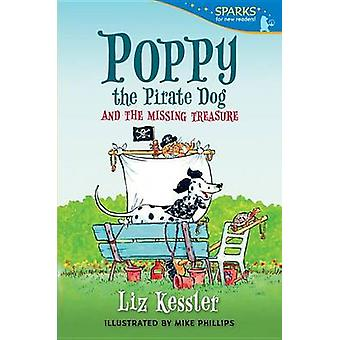 Poppy the Pirate Dog and the Missing Treasure by Liz Kessler - Mike P