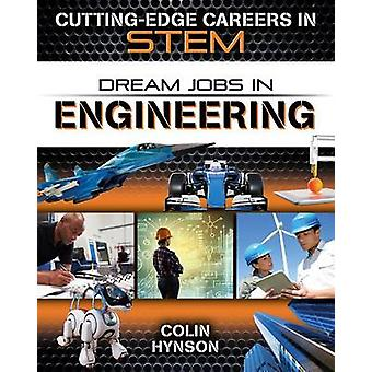 Dream Jobs in Engineering by Colin Hynson - 9780778729693 Book