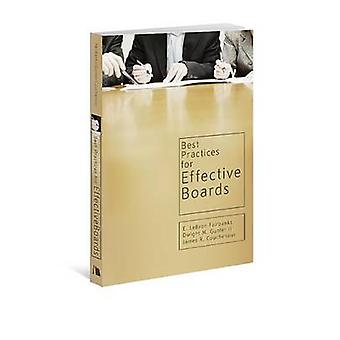 Best Practices for Effective Boards by E LeBron Fairbanks - Dwight M