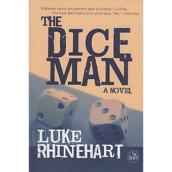 Dice Man by Luke Rhineheart - 9780879518646 Book