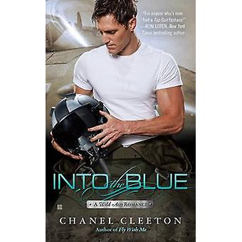 Into the Blue by Chanel Cleeton - 9781101986981 Book