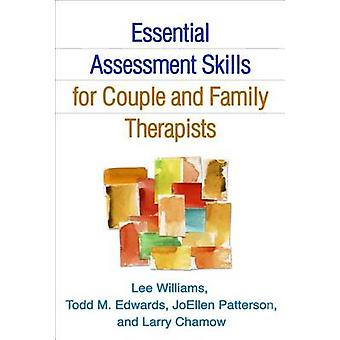 Essential Assessment Skills for Couple and Family Therapists by Lee W