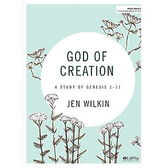 God of Creation - Bible Study Book - A Study of Genesis 1-11 - 9781462