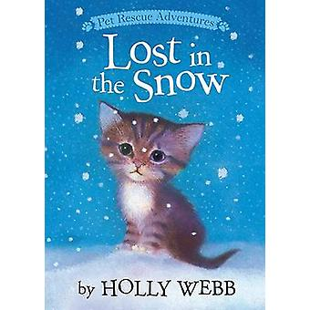Lost in the Snow by Holly Webb - Sophy Williams - 9781589254725 Book