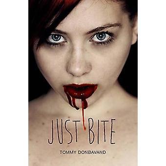 Just Bite by Tommy Donbavand - 9781781479513 Book