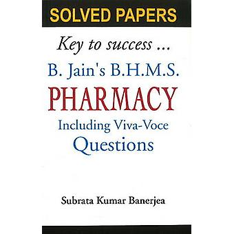 B Jain's BHMS Solved Papers on Pharmacy - Including Viva-Voce Question