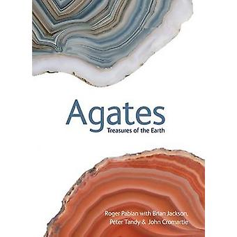 Agates - Treasures of the Earth by Roger Pabian - Brian Jackson - Pete