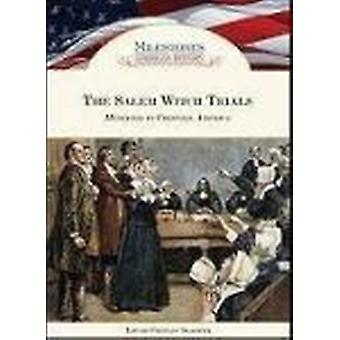 Salem Witch Trials - Hysteria in Colonial America by Louise Chipley Sl