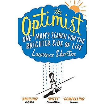 Der Optimist: Ein Mann suchen die hellere Seite des Lebens