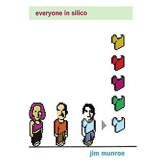 Everyone in Silico