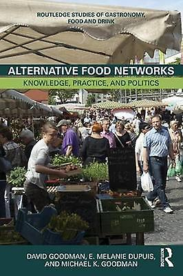 Alternative Food Networks by David Goodhomme