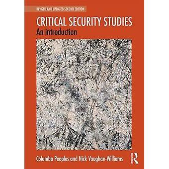 Kritische veiligheidsstudies door Columba volkeren & Nick VaughanWilliams