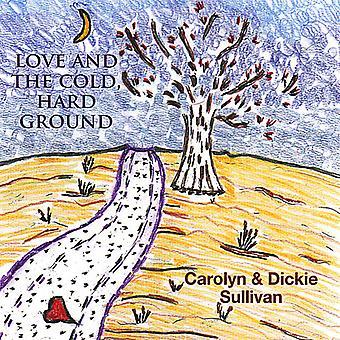 Carolyn Sullivan & Dickie - kjærlighet & kaldt Hard bakken [DVD] USA importere